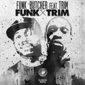 Funk Butcher & Trim release on Greenmoney Records